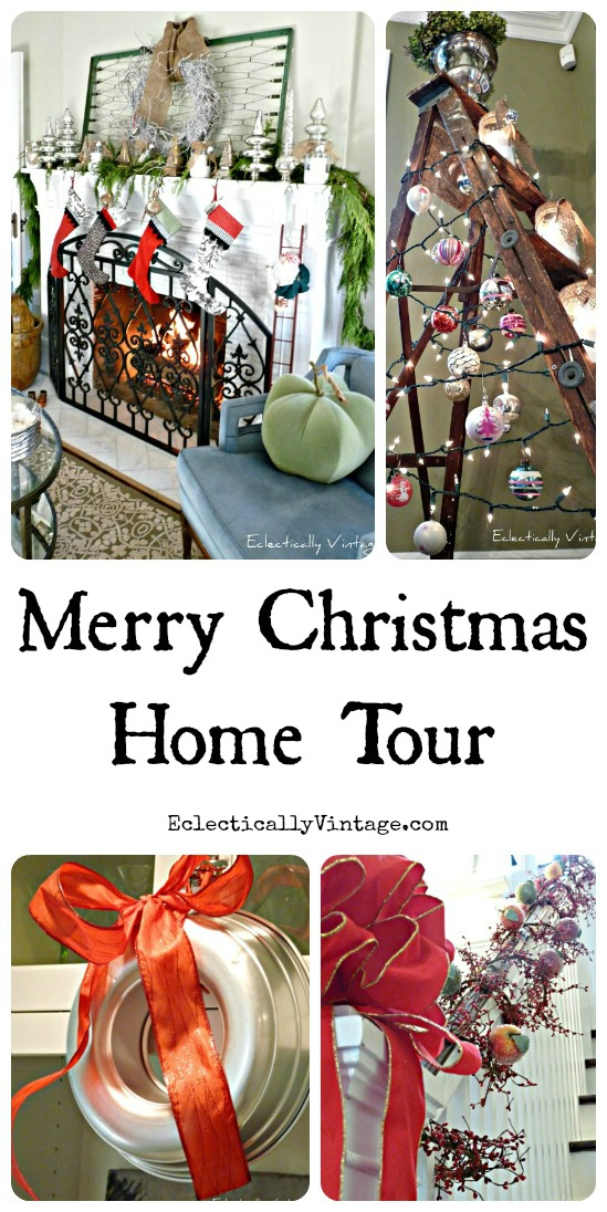 Merry Christmas Home Tour - tons of great Christmas decorating ideas! eclecticallyvintage.com