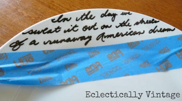 $2 DIY Song Lyric Plate - personalize for any occasion!  eclecticallyvintage.com