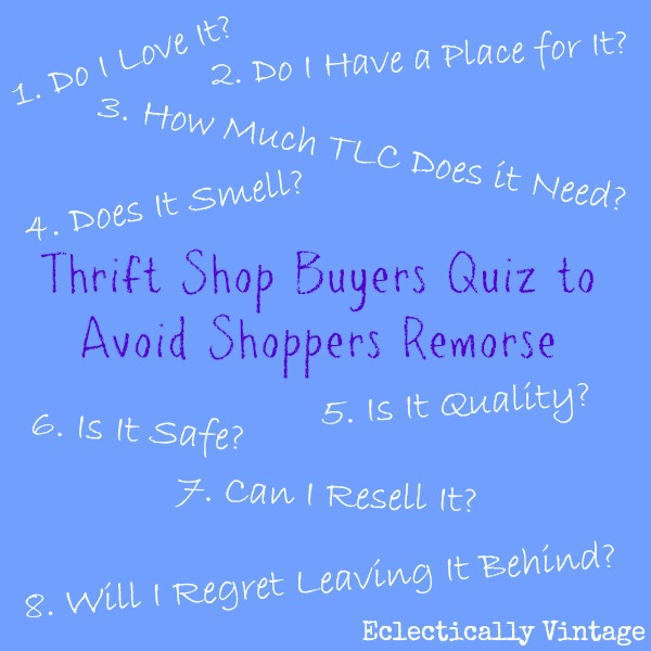 Thrift Shop Buyers Quiz to Avoid Shoppers Remorse