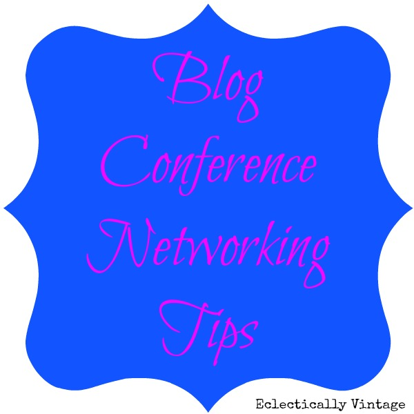 Eclectically Vintage conference tips