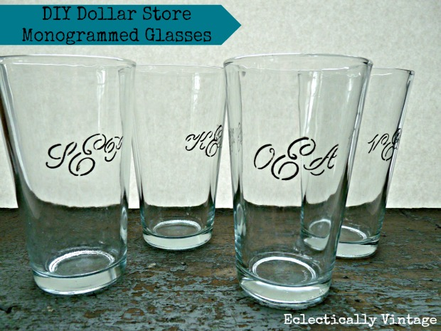 Dollar store monogrammed gifts - drinking glasses (great idea for every member of the family)!  eclecticallyvintage.com