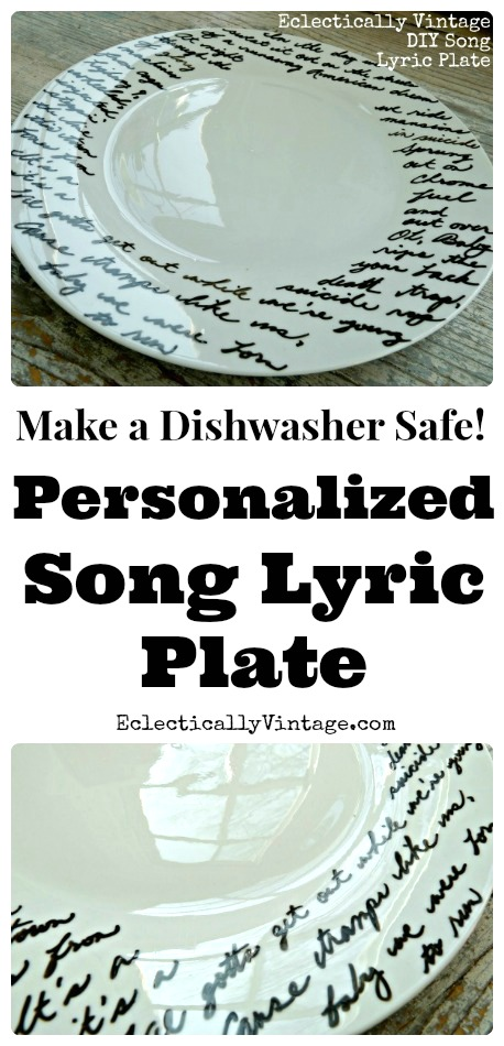 Make a Personalized Song Lyric Plate - the perfect gift! eclecticallyvintage.com