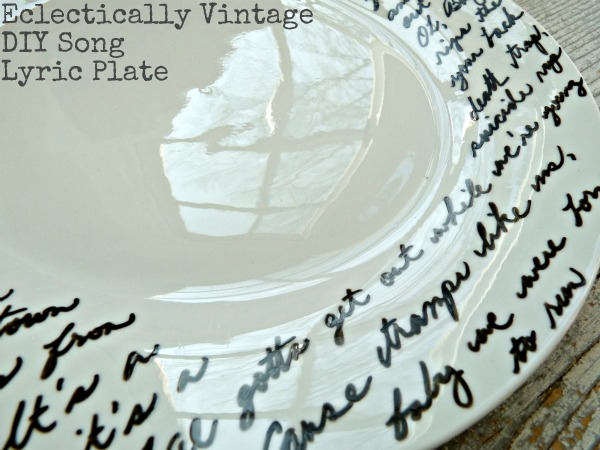 $2 DIY Song Lyric Plate - this is fabulous! Personalize for any occasion - makes a perfect gift! And it's NOT a sharpie! kellyelko.com