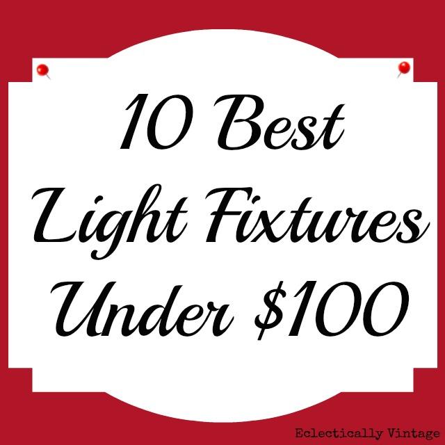 Best Lighting Fixtures 10 Best Light Fixtures Under 100 Lighting