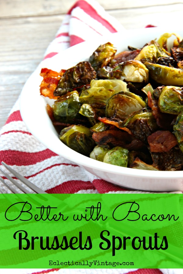 Better with Bacon Brussels Sprouts