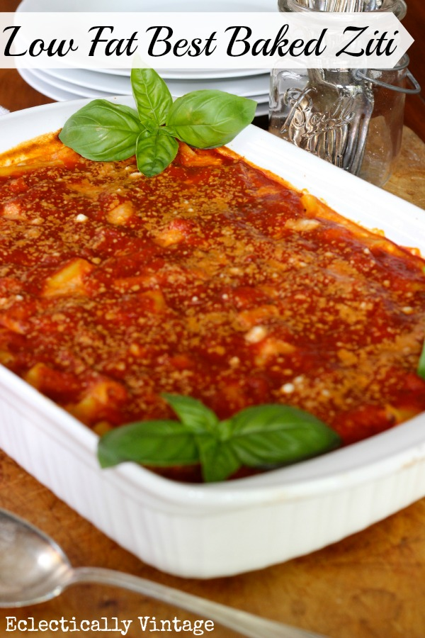Baked Ziti Low Calorie- that tastes amazing!  My whole family always begs for me to make this!  kellyelko.com