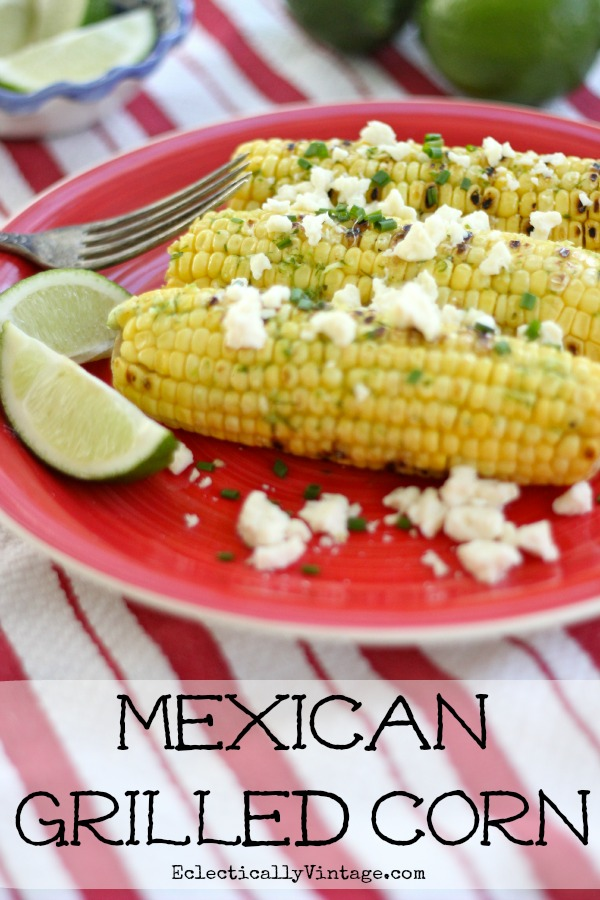 Grilled Mexican Corn on the Cob - great combo of flavors!  kellyelko.com #corn #recipe