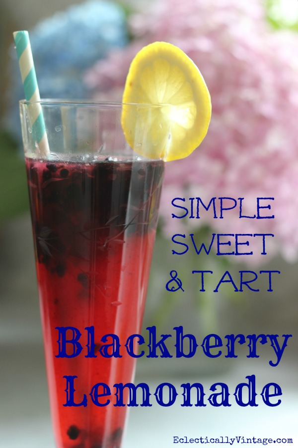 Simple Sweet & Tart Blackberry Lemonade Recipes - only 4 ingredients!  kellyelko.com