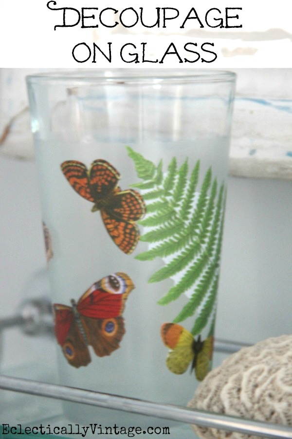 Decoupage on Glass Tutorial- this makes it waterproof and dishwasher safe!  kellyelko.com