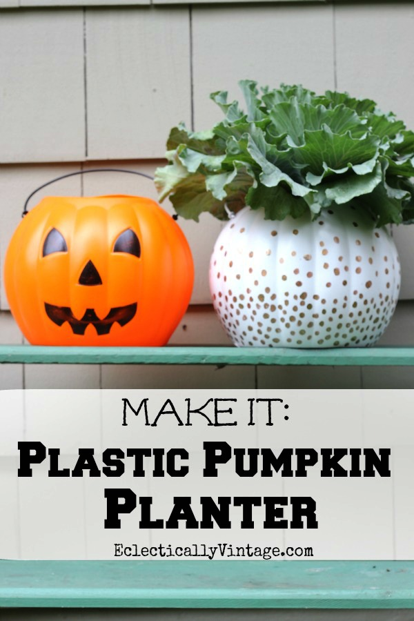 Plastic #Pumpkin Planter - great ideas to transform ugly plastic pumpkins! kellyelko.com