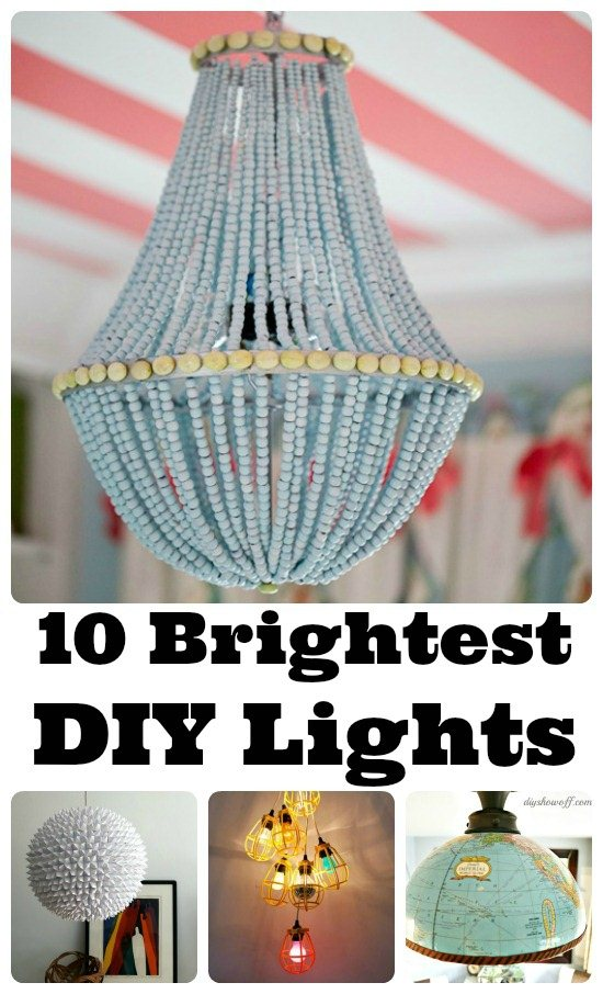10 Brightest DIY Lights
