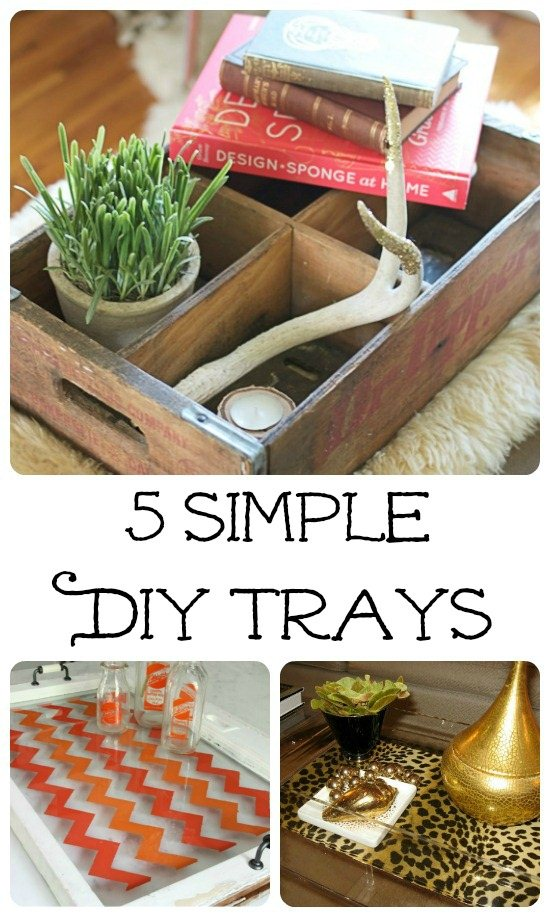 Top DIY Trays kellyelko.com