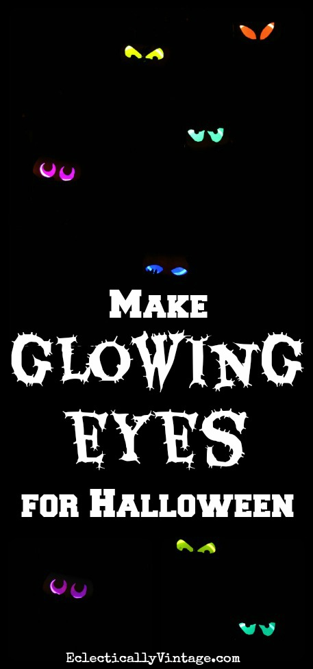 How to Make Glow Stick Eyes for Halloween!  eclecticallyvintage.com