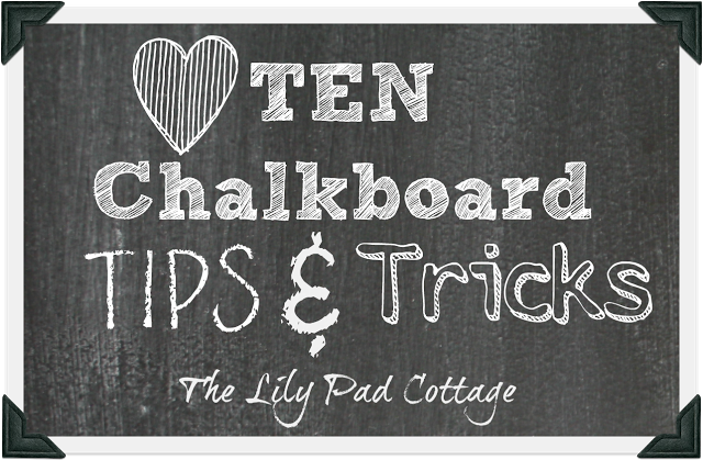 Chalkboard Tips & Tricks - plus see 12 unique chalkboard ideas kellyelko.com