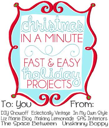Christmas in a Minute - 8 Quick & Simple Projects Anyone Can Do! kellyelko.com