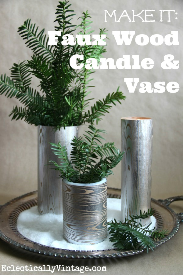 Make faux wood candles and vase - these are beautiful and love the shimmer!  kellyelko.com