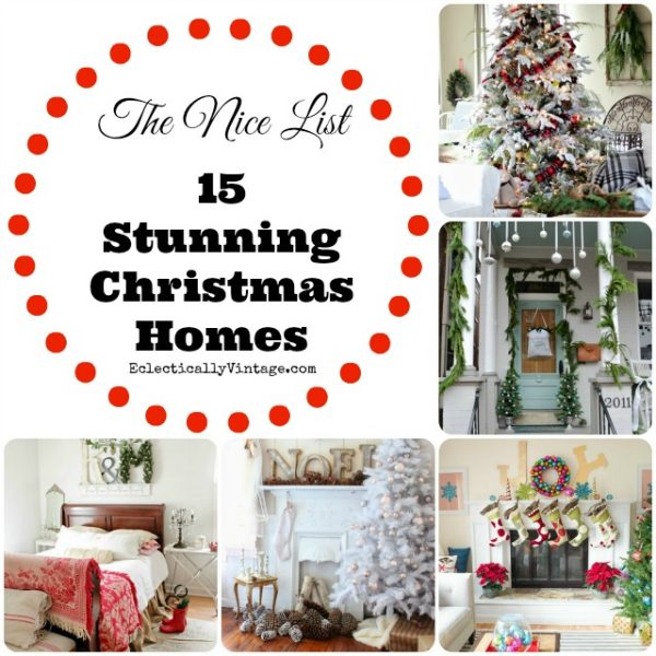 15 Christmas Homes eclecticallyvintage.com
