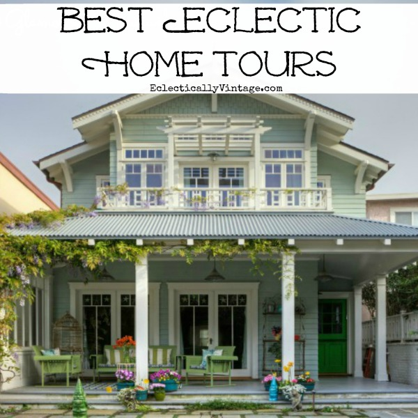 Best Eclectic Home Tours - something for everyone!  kellyelko.com