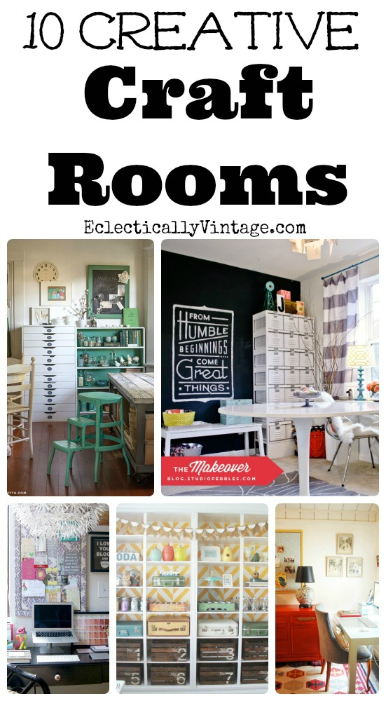 10 Creative Craft Rooms with Style! - tons of storage & decorating ideas! eclecticallyvitnage.com