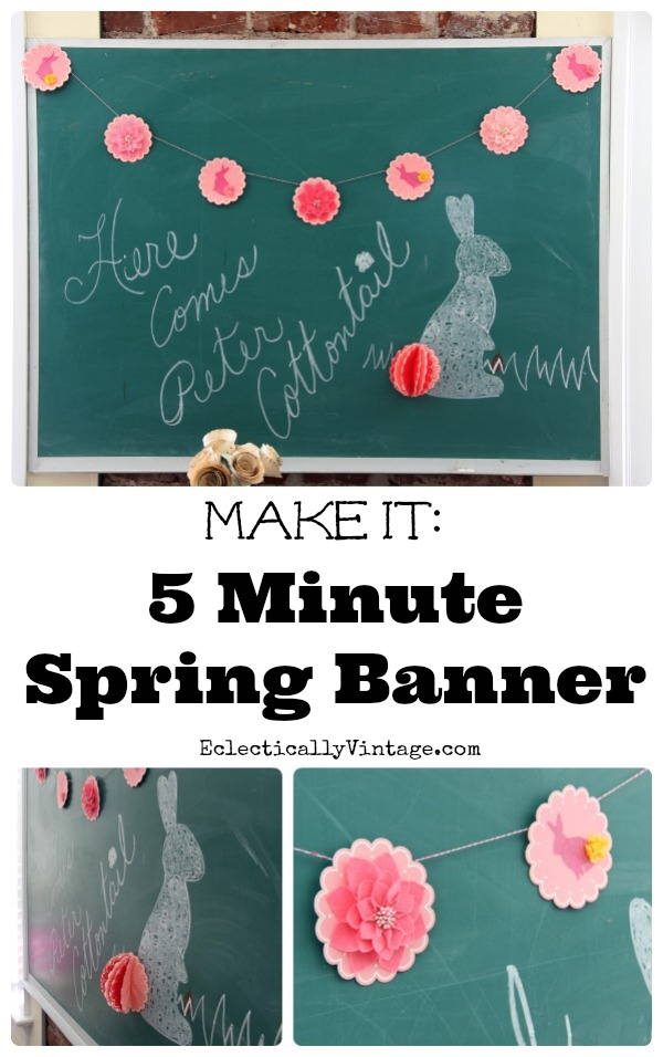 Such fun spring banner ideas - I love this 5 minute banner and the cute 3d bunny tail! eclecticallyvintage.com