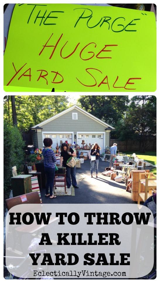 How to throw a killer yard sale kellyelko.com