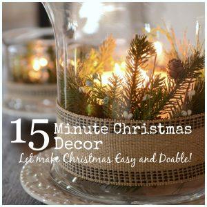 15 MINUTE CHRISTMAS DECOR