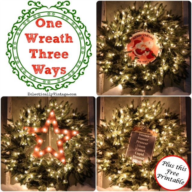 christmas wreath decorating ideas one wreath styled different ways plus a free printable kellyelko