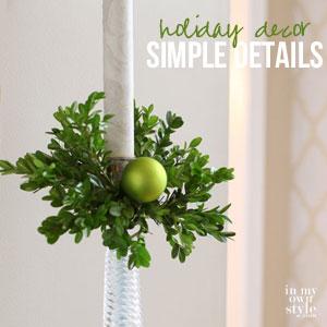 Simple Holiday Decorating Ideas kellyelko.com