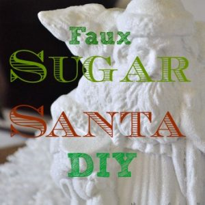 Faux sugar Santa DIY