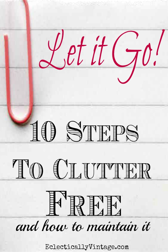 Decluttering Tips for an Organized Home kellyelko.com