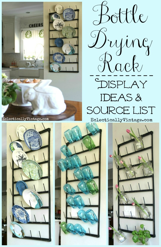 Wall Bottle Drying Rack Display Ideas - I love this huge rack and the different ways she styled the rack are so creative! kellyelko.com