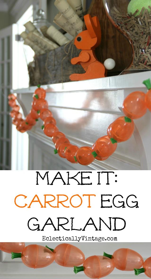 DIY Carrot Egg Garland - a fun Easter spring craft eclecticallyvintage.com