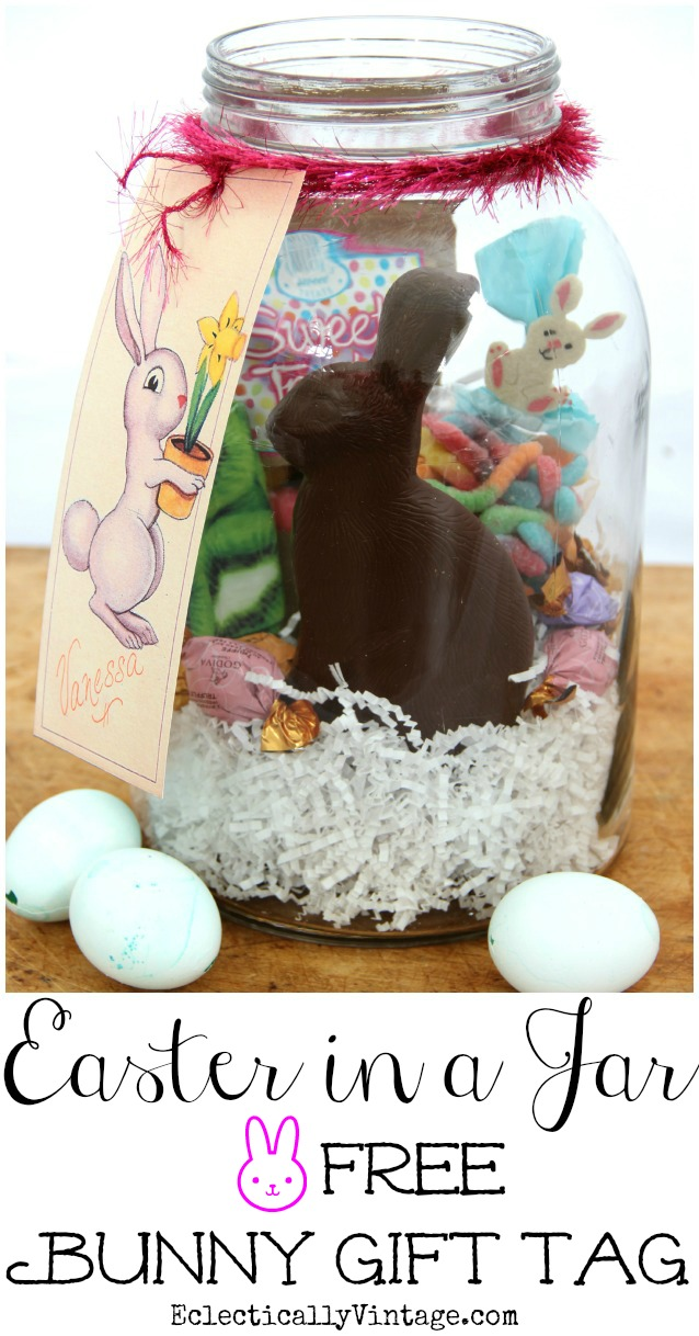 Easter Basket Jars - such a fun idea instead of an Easter basket and includes this adorable FREE Bunny Gift Tag Printable! kellyelko.com