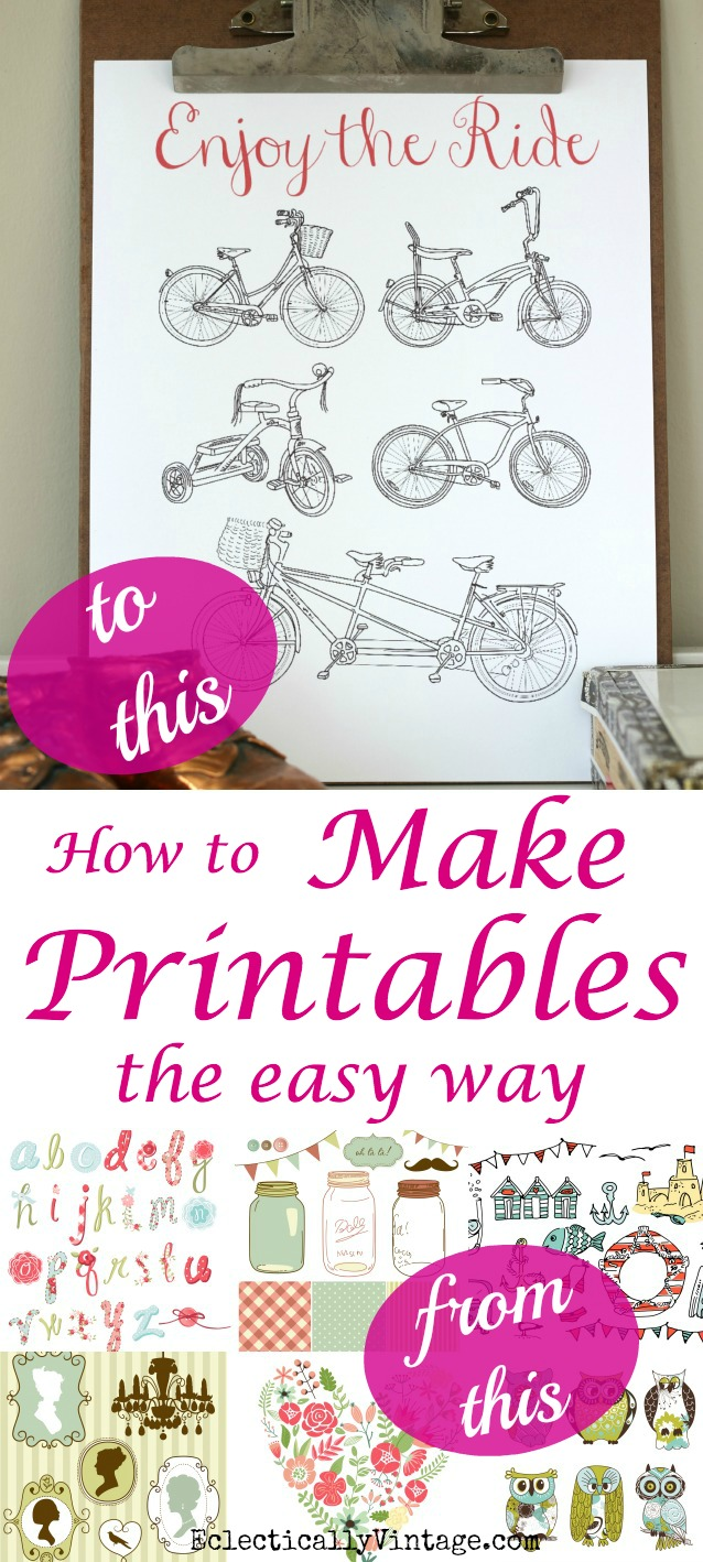 How to Create Printables the Easy Way kellyelko.com
