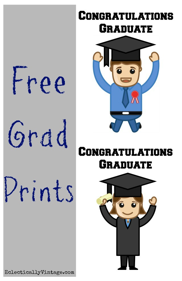 Free Graduation Printables - choose boy or girl - so cute! kellyelko.com