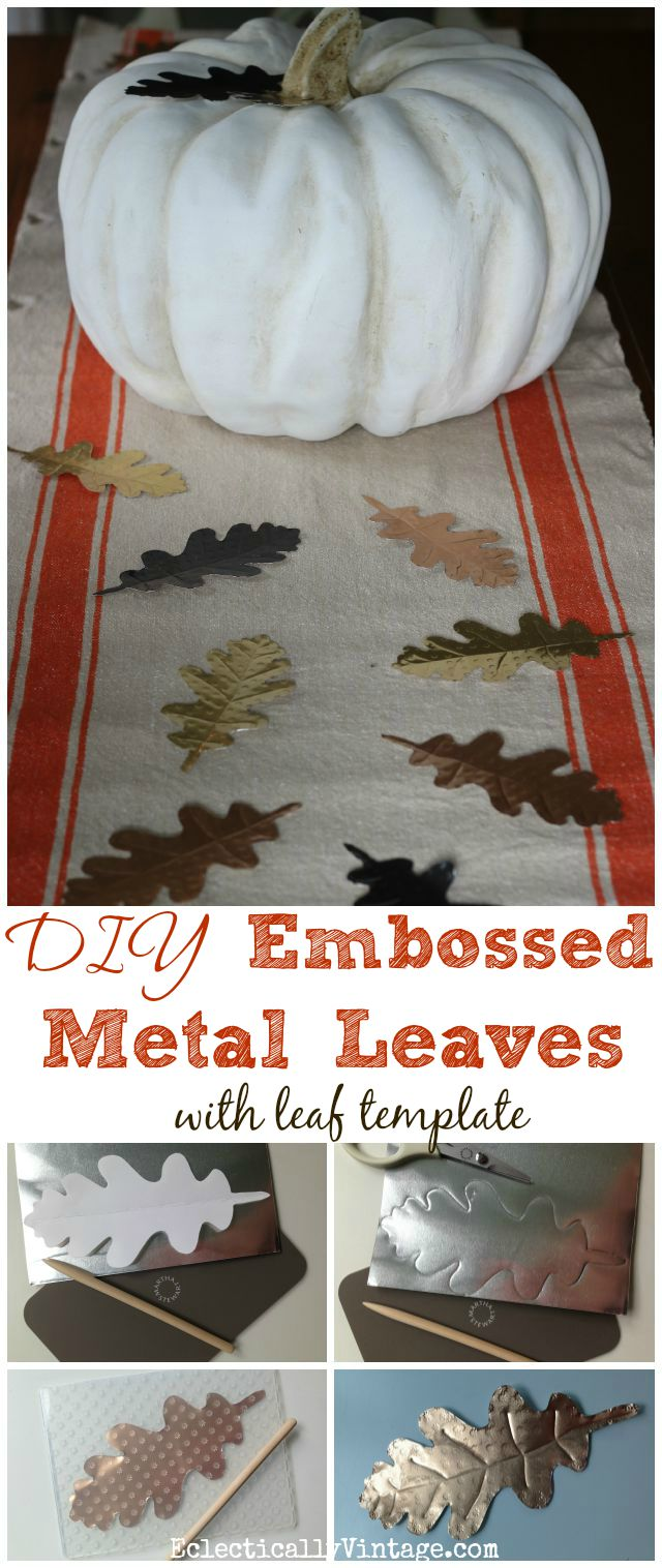 DIY Embossed Metal Leaves - so many ways to use these in your fall decor kellyelko.com