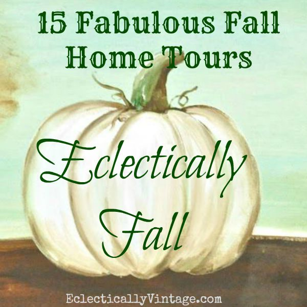 Eclectically Fall Home Tours kellyelko.com