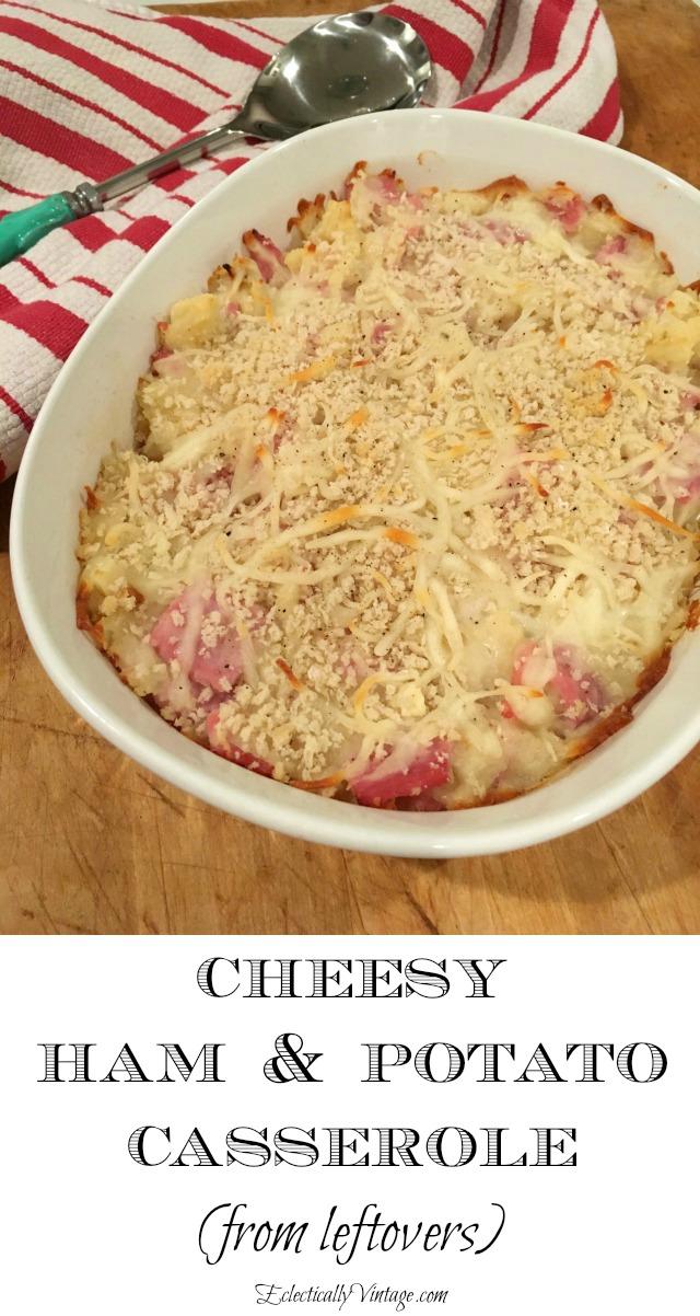 Cheesy Ham and Potato Casserole (from leftovers)! kellyelko.com