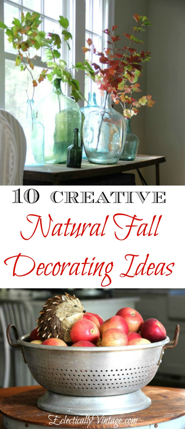 10 Best Natural Fall Decorating Ideas - and creative ways to display kellyelko.com
