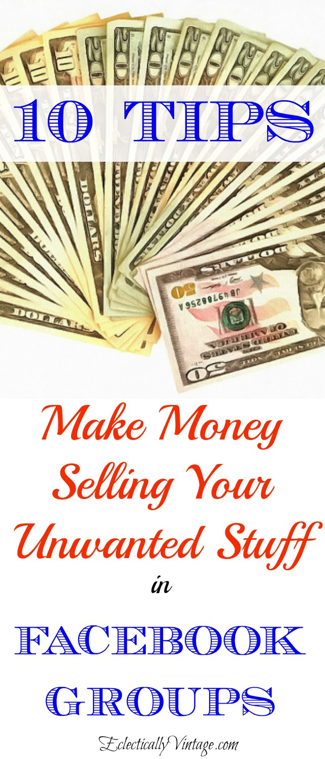 How to Make Money Selling Your Stuff using Facebook Groups! kellyelko.com